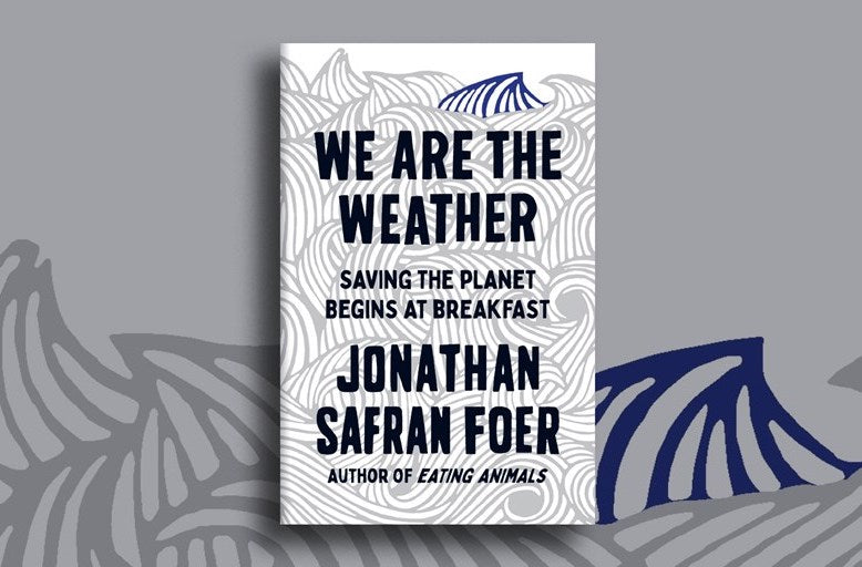 We are the Weather Jonathon Safran Foer