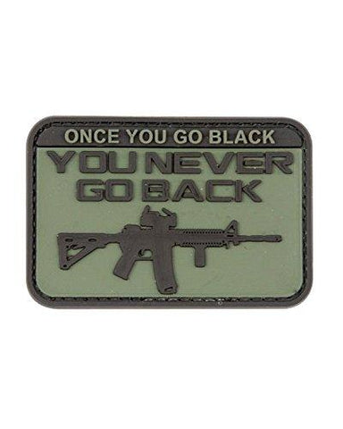 Once You Go Black (ops) You Never Go Back PVC Rubber Badge Military Patch Velcro - Army 1157 Kit  Veterans Owned Business