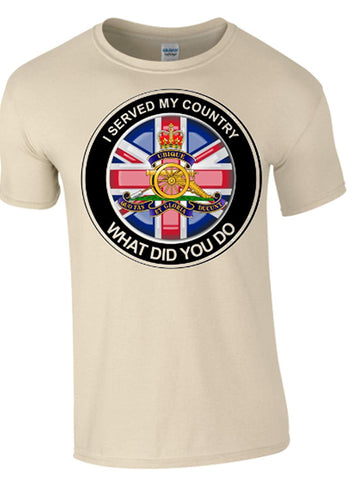 Royal Artillery What did You do T-Shirt - Army 1157 Kit  Veterans Owned Business
