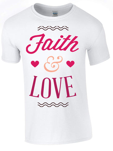 Bear Essentials Clothing. Faith and Love T-Shirt Printed DTG (Direct to Garment) for a Permanent Finish. White