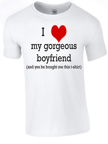 Army 1157 Kit Valentine My Gorgeous Boyfriend T-Shirt Printed DTG (Direct to Garment) for a Permanent Finish