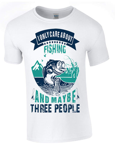 I only Care About Fishing T-Shirt