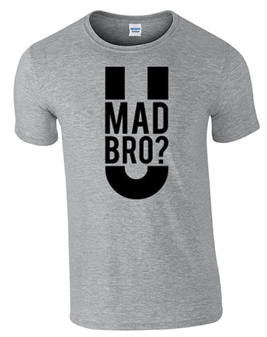 Bear Essentials Clothing. U MAD Bro T-Shirt - Army 1157 Kit  Veterans Owned Business