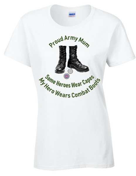 Proud Army Mum T-Shirt - Army 1157 Kit  Veterans Owned Business