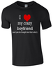Valentine I Love my Crazy Boyfriend T-Shirt Printed DTG (Direct to Garment) for a permanent finish. - Army 1157 Kit  Veterans Owned Business