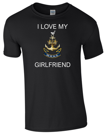 I Love my Wren Girlfriend Ministry of Defence  Official MOD Approved Merchandise