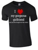 Valentine I love my Gorgeous Girlfriend T-shirt Printed DTG (Direct to Garment) for a permanent finish. - Army 1157 Kit  Veterans Owned Business