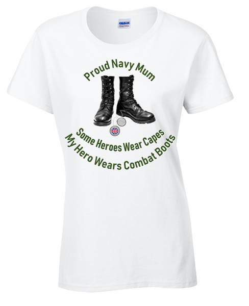 Proud Navy Mum T-Shirt - Army 1157 Kit  Veterans Owned Business