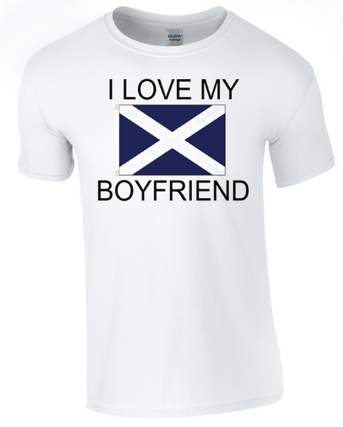 I Love my Scottish Boyfriend Printed DTG (Direct to Garment) for a permanent finish.