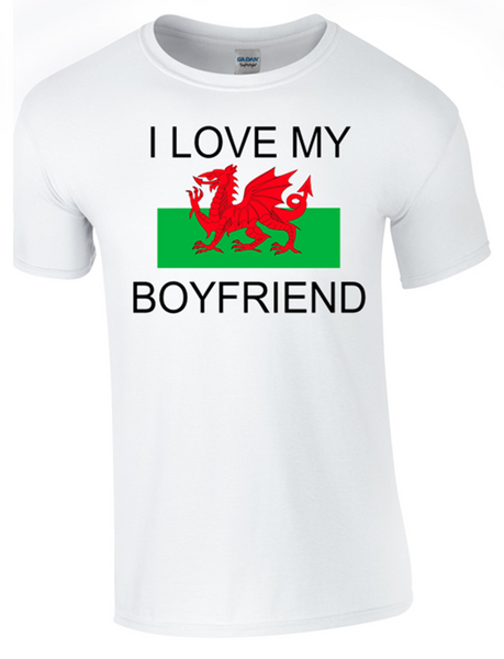 I Love my Welsh Boyfriend Printed DTG (Direct to Garment) for a permanent finish. - Army 1157 Kit  Veterans Owned Business
