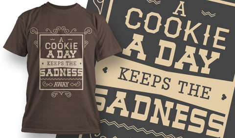 A Cookie A Day T-Shirt - Army 1157 Kit  Veterans Owned Business