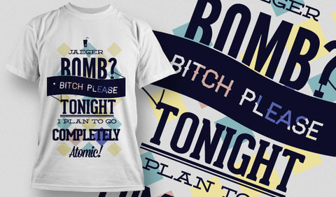 Bomb Bitch Please T Shirt in White - Army 1157 Kit  Veterans Owned Business