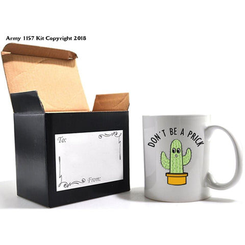 Don´t be a Prick Mug & Gift Box - Army 1157 Kit  Veterans Owned Business
