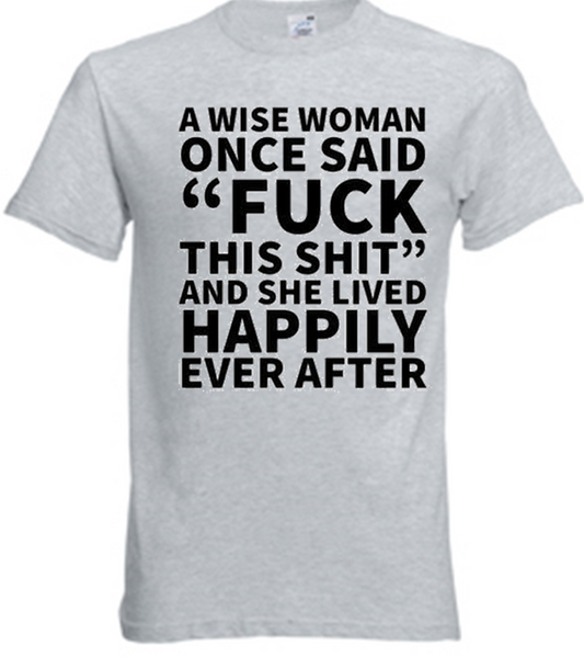 A Wise Woman T-Shirt