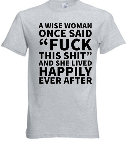 A Wise Woman T-Shirt - Army 1157 Kit  Veterans Owned Business