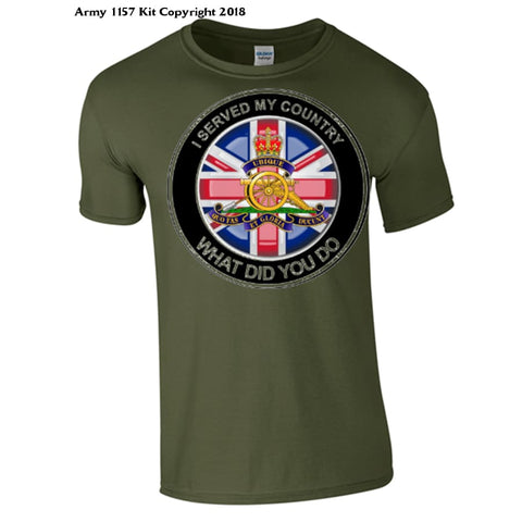 Royal Artillery ´What did you do´T-Shirt - Army 1157 Kit  Veterans Owned Business
