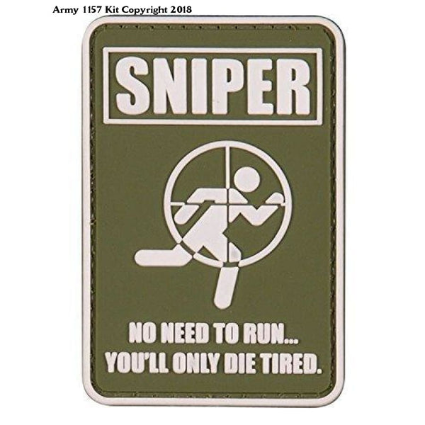 Sniper You Will Only Die Tired PVC Rubber Badge Military Green Patch Velcro Back - Army 1157 Kit  Veterans Owned Business
