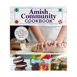 Amish Community Cookbook, front cover shows someone kneading bread dough.