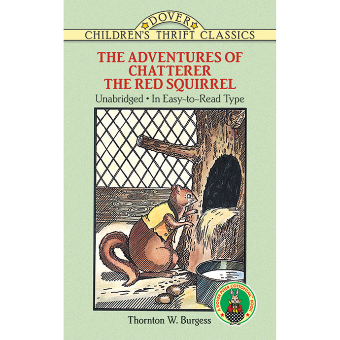 Dover Thrift Classic The Adventures of Chatterer the Red Squirrel book by Thornton W. Burgess