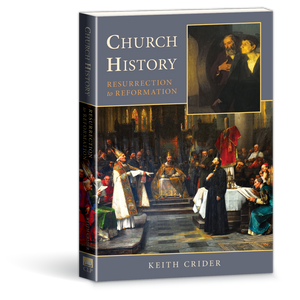 Church History: Resurrection to Reformation book by Keith Crider 274170