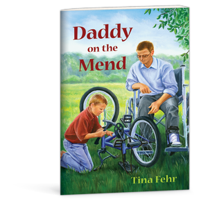 Daddy on the Mend book by Tina Fehr 9780878137343