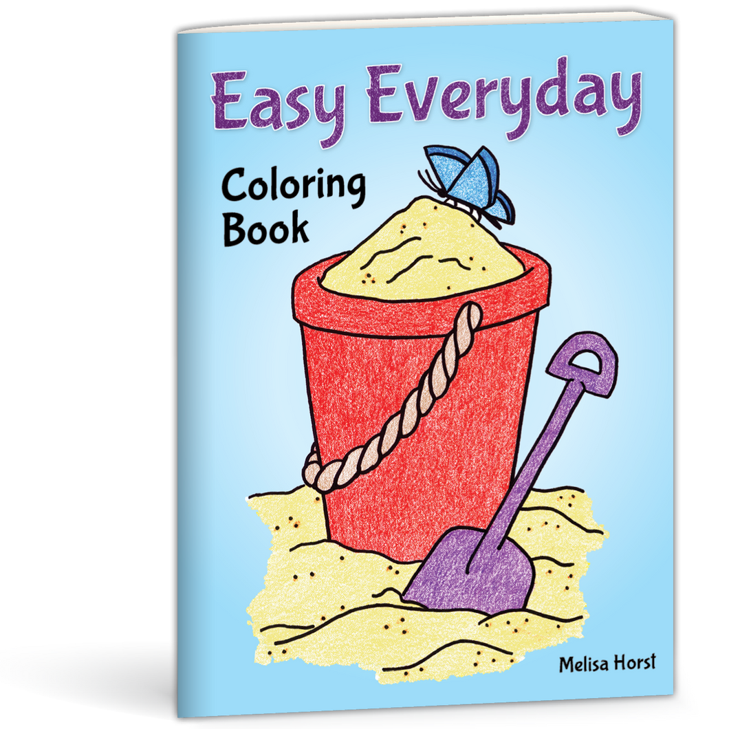 Easy Everyday Coloring Book by Melissa Horst 9780878137558