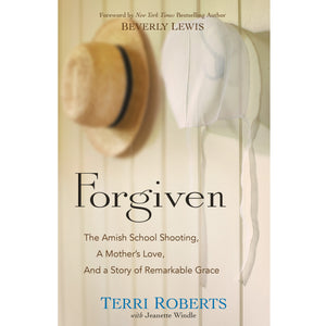Forgiven, Book by Terri Roberts 9780764217326