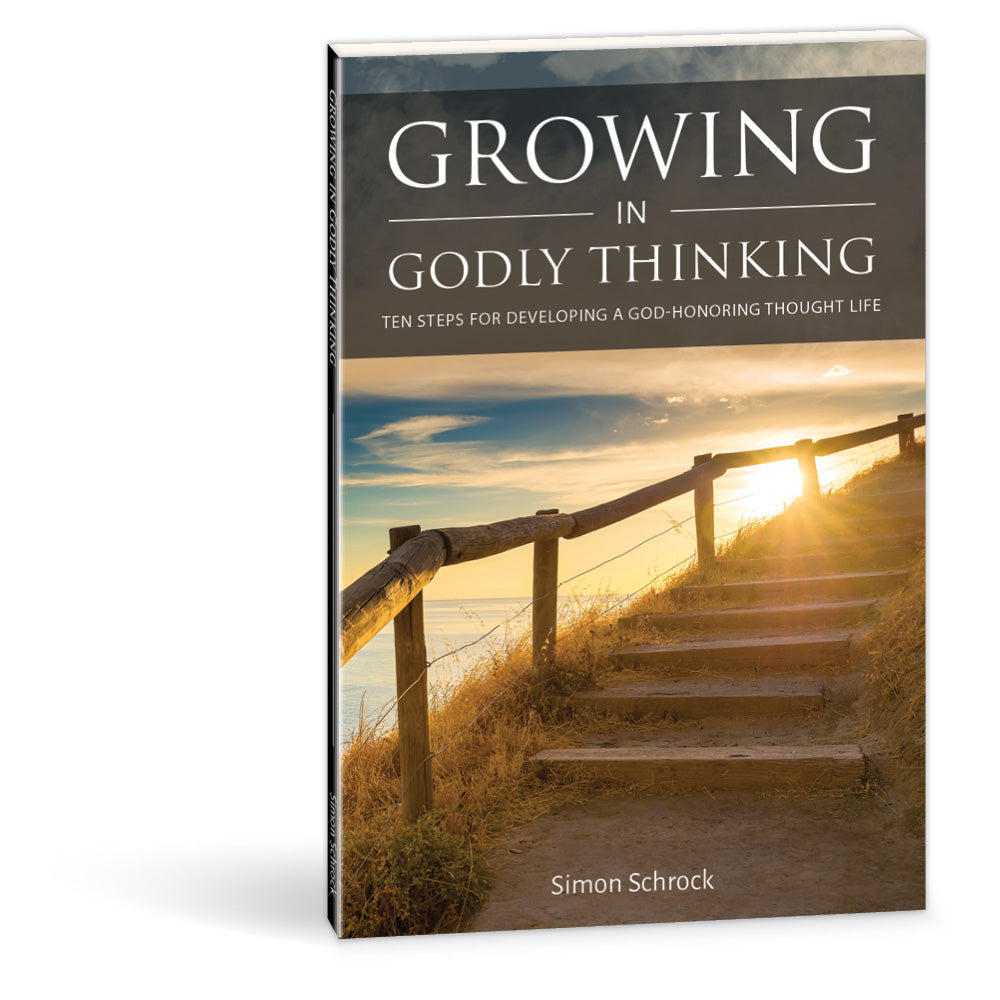 Christian Light Publications Growing In Godly Thinking By
