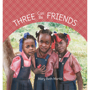 Three Can Be Friends book by Mary Beth Martin.