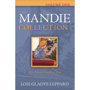 Volume One, The Mandie Collection, Book by Lois Gladys Leppard 9780764204463