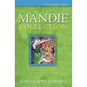 Volume 10 of The Mandie Collection, Book by Lois Gladys Leppard 9780764209338