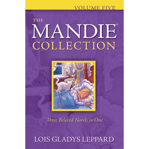Volume 5 of The Mandie Collection, Book by Lois Gladys 9780764206894