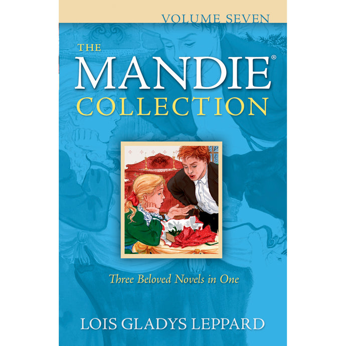 Volume 7 of The Mandie Collection, Book by Lois Gladys Leppard 9780764208782
