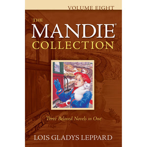 Volume 8 of The Mandie Collection, Book by Lois Gladys Leppard 9780764208799