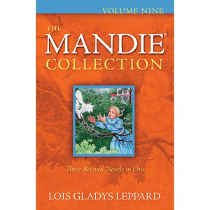 Volume 9 of The Mandie Collection, Book by Lois Gladys Leppard 9780764209321