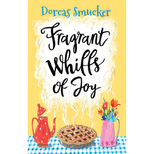 Fragrant Whiffs of Joy book