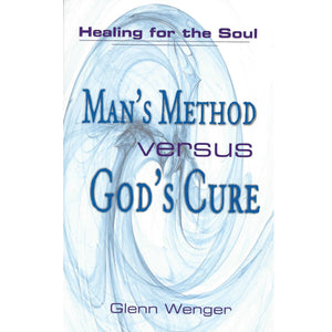Book Man's Method Versus God's Cure