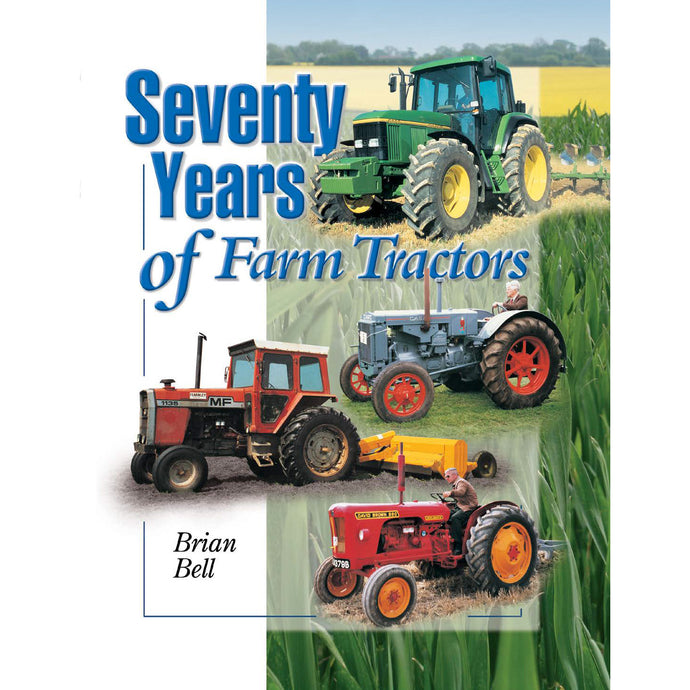 Seventy Years of Farm Tractors book