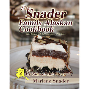 Snader Family Alaskan Cookbook