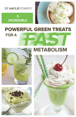 Powerful Green Recipes for a Fast Metabolism Digital Guide by Haylie Pomroy
