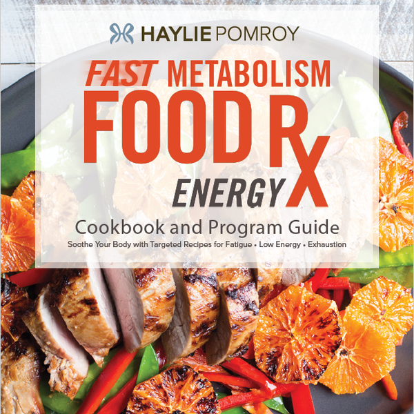 Fast Metabolism Food Rx Mini Cookbook and Program Guide: Energy
