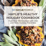 Haylie's Healthy Holiday Cookbook