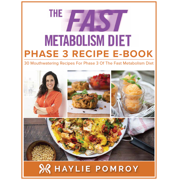 Fast Metabolism Diet Phase 3 Recipe Digital Book