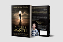 Access Granted: The Path to Encountering God's Glory in this Life