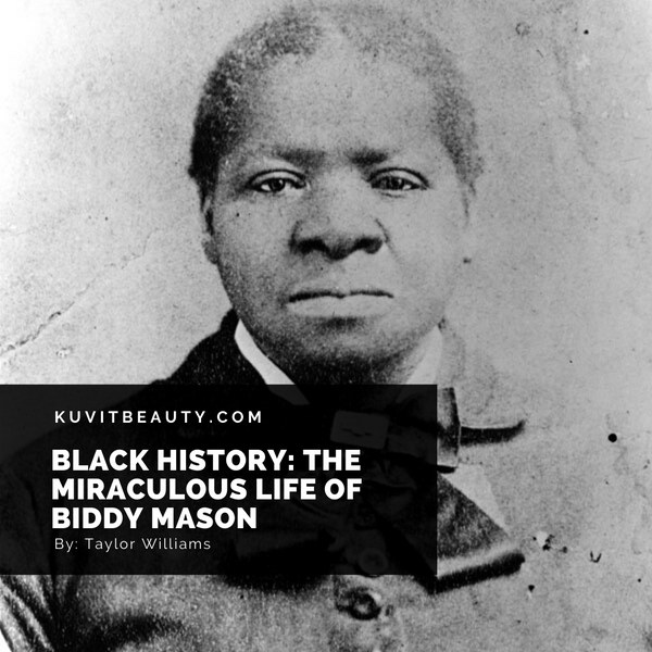 Black History: The Miraculous Life of Biddy Mason