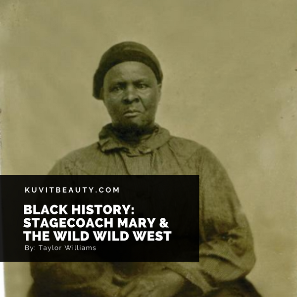 Stagecoach Mary & the Wild, Wild West