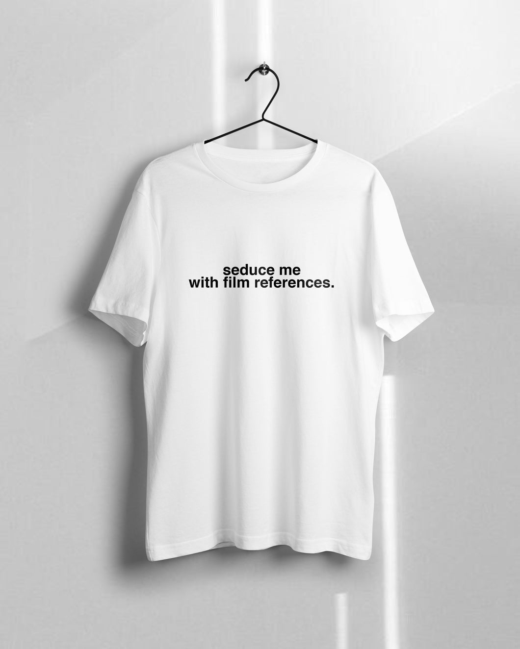 Seduce Me With Film References T-shirt - KILSHEE Co.