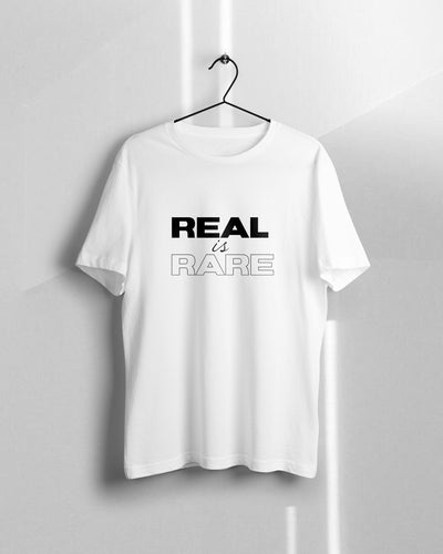 REAL IS RARE T-Shirt - KILSHEE Co.