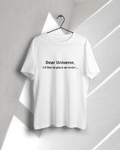 Dear Universe T-shirt [CUSTOMIZABLE] - KILSHEE Co.