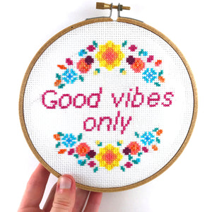 Good Vibes Only Cross Stitch Pattern - Quote Flowers Cross Stitch